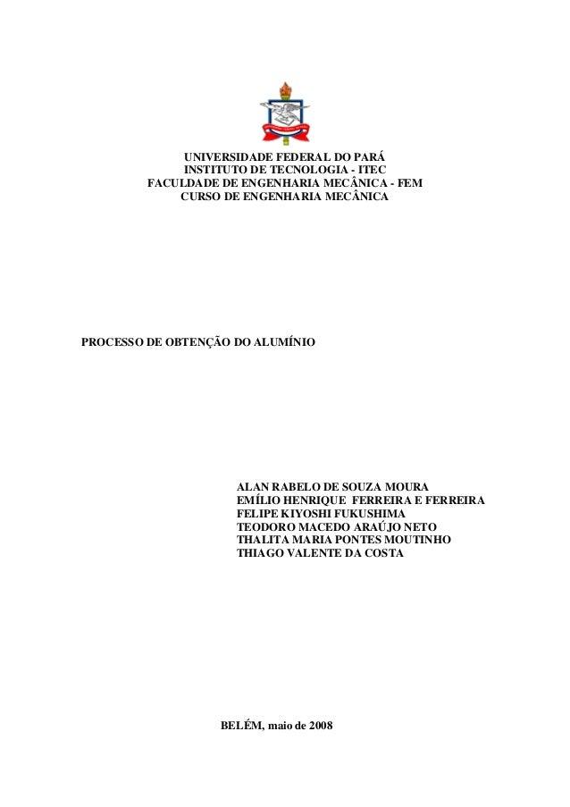UNIVERSIDADE FEDERAL DO PARÁ INSTITUTO DE TECNOLOGIA - ITEC FACULDADE DE ENGENHARIA MECÂNICA - FEM CURSO DE ENGENHARIA MEC...