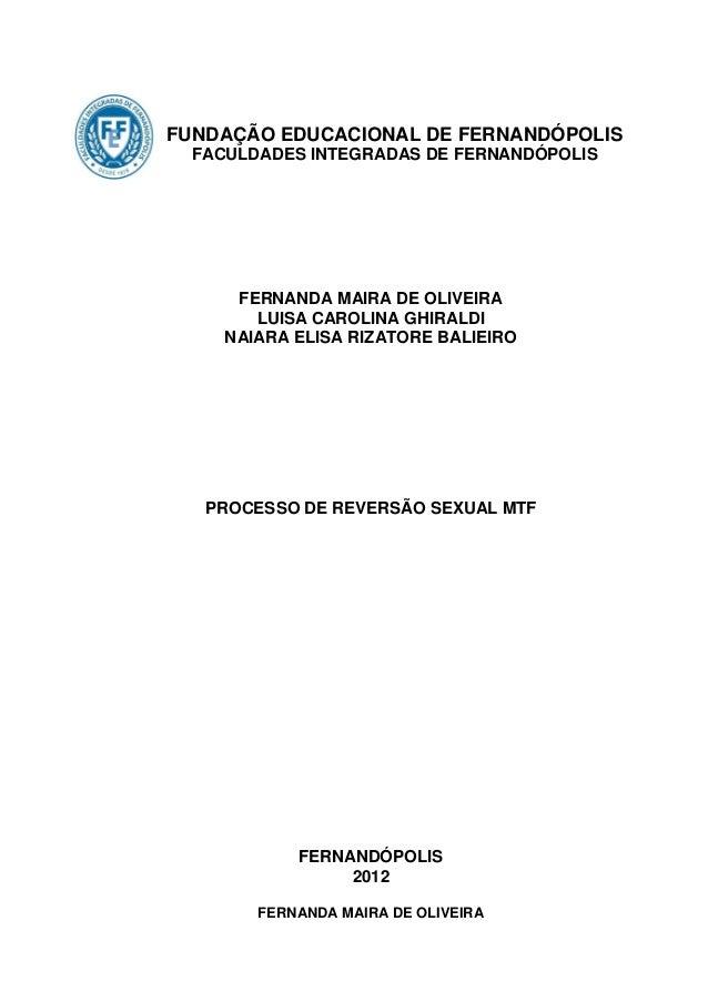 FUNDAÇÃO EDUCACIONAL DE FERNANDÓPOLIS  FACULDADES INTEGRADAS DE FERNANDÓPOLIS      FERNANDA MAIRA DE OLIVEIRA        LUISA...