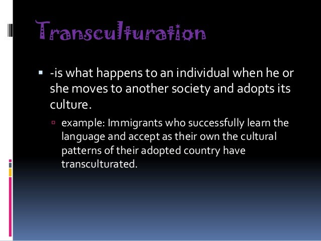 What is transculturation? What does transculturation mean.