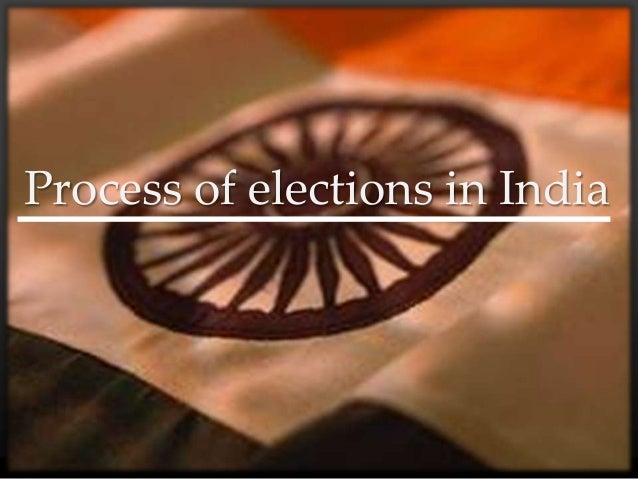 Process of elections in India