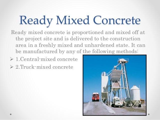 Ready Made Concrete : Process of manufacture concrete