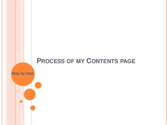 PROCESS OF MY CONTENTS PAGE Step by step
