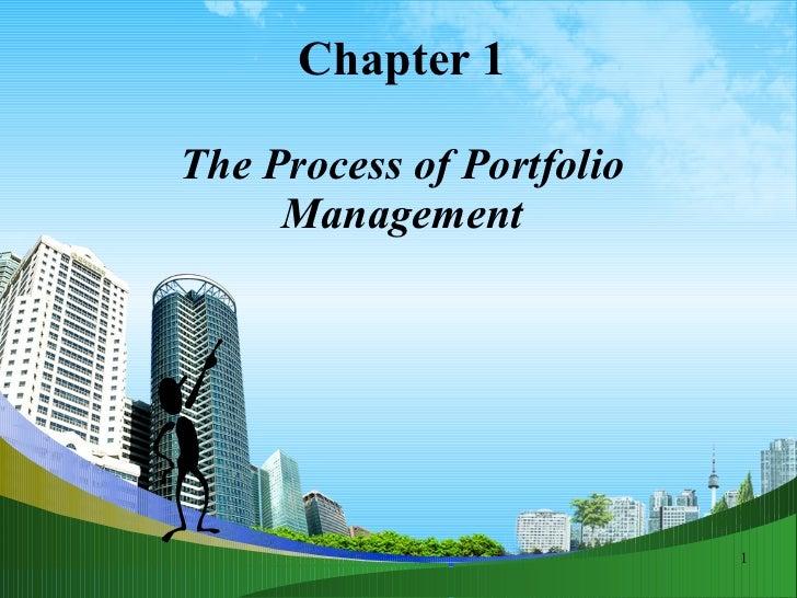 Chapter 1 The Process of Portfolio Management