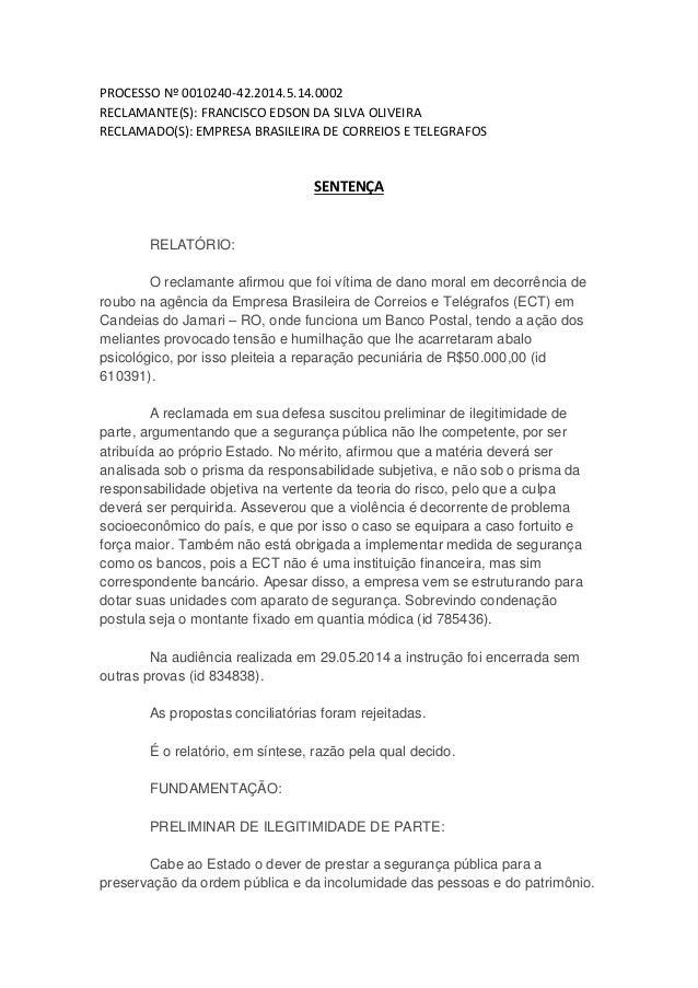 PROCESSO Nº 0010240-42.2014.5.14.0002 RECLAMANTE(S): FRANCISCO EDSON DA SILVA OLIVEIRA RECLAMADO(S): EMPRESA BRASILEIRA DE...