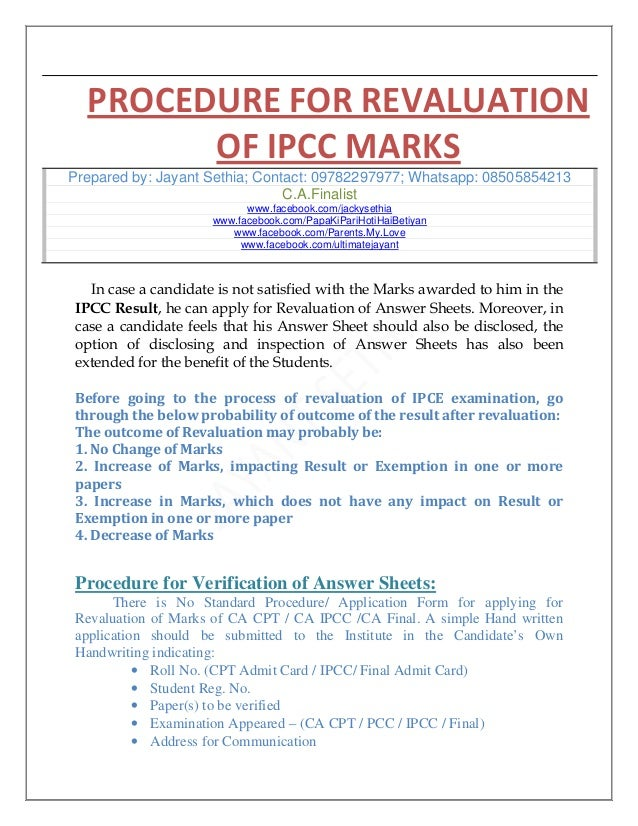 PROCEDURE FOR REVALUATION OF IPCC MARKS Prepared by: Jayant Sethia; Contact: 09782297977; Whatsapp: 08505854213 C.A.Finali...