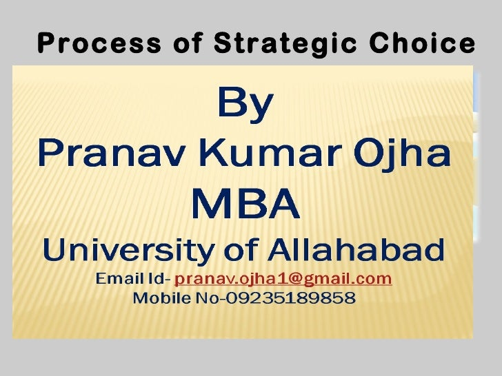 Process of Strategic Choice