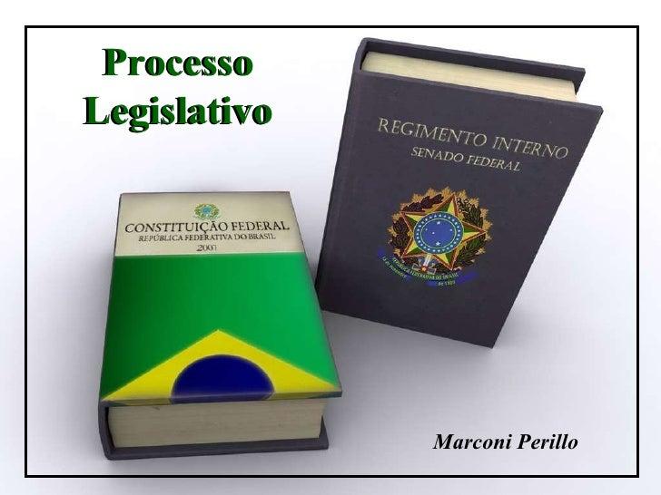 Marconi Perillo 2007 Processo Legislativo Marconi Perillo Processo Legislativo
