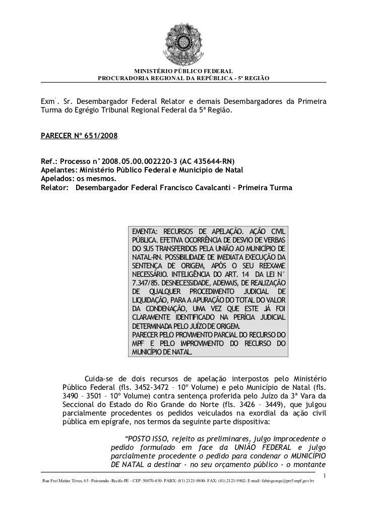 MINISTÉRIO PÚBLICO FEDERAL                             PROCURADORIA REGIONAL DA REPÚBLICA - 5ª REGIÃOExm°. Sr. Desembargad...