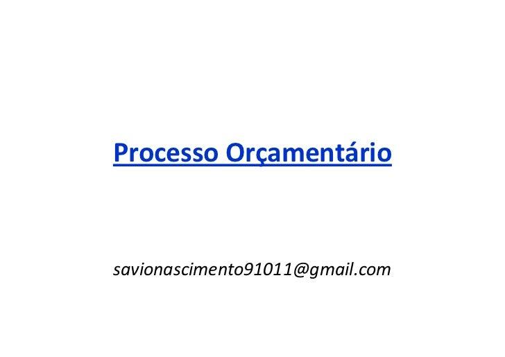 Processo Orçamentáriosavionascimento91011@gmail.com