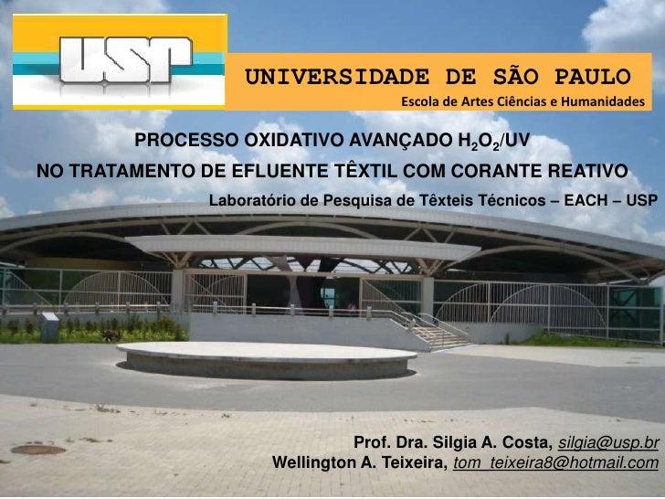 UNIVERSIDADE DE SÃO PAULO<br />Escola de Artes Ciências e Humanidades<br />PROCESSO OXIDATIVO AVANÇADO H2O2/UV <br />NO TR...