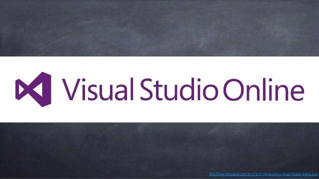 http://www.edsquared.com/2013/11/13/Announcing+Visual+Studio+Online.aspx