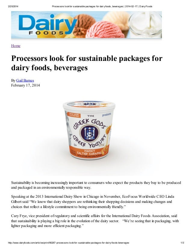 2/20/2014  Processors look for sustainable packages for dairy foods, beverages   2014-02-17   Dairy Foods  Home  Processor...