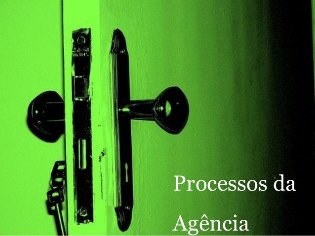 Processos da Agência