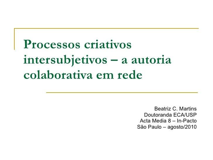 Processos criativos intersubjetivos