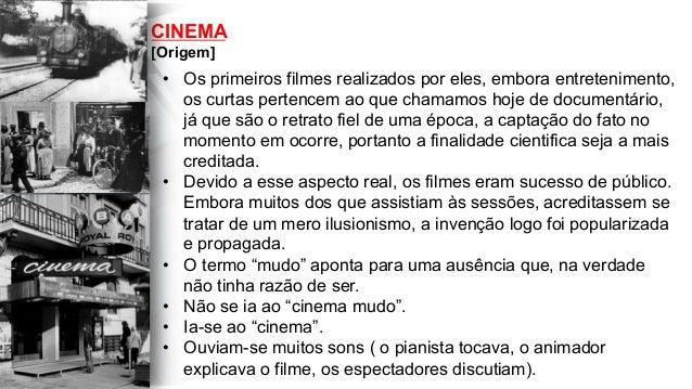 • Os primeiros filmes realizados por eles, embora entretenimento, os curtas pertencem ao que chamamos hoje de documentári...