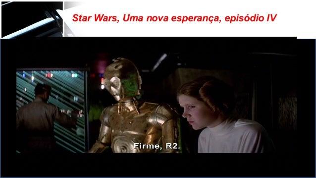 Star Wars, Uma nova esperança, episódio IV