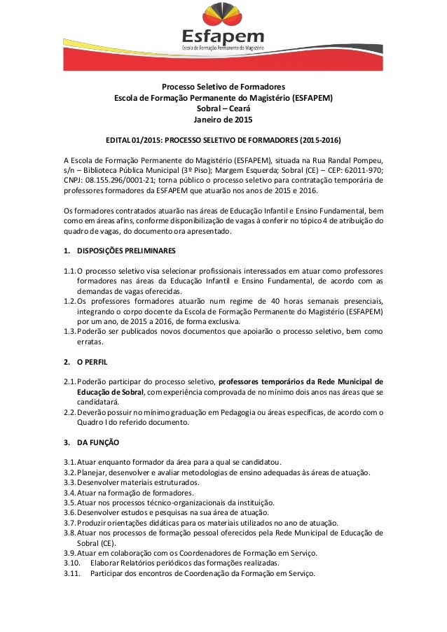 Processo Seletivo de Formadores Escola de Formação Permanente do Magistério (ESFAPEM) Sobral – Ceará Janeiro de 2015 EDITA...