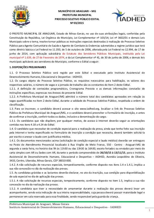 Prefeitura Municipal de Araguari, Minas Gerais Instituto Assistencial de Desenvolvimento Humano, Educacional e Desportivo ...