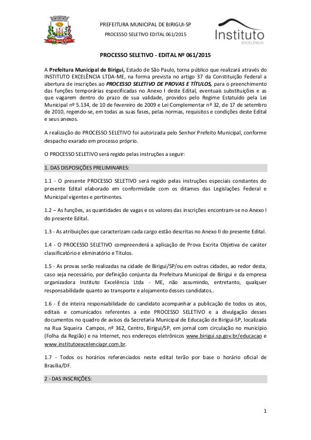 1 PREFEITURA MUNICIPAL DE BIRIGUI-SP PROCESSO SELETIVO EDITAL 061/2015 EDITAL DO PROCESSO SELETIVO - EDITAL Nº 061/2015 A ...