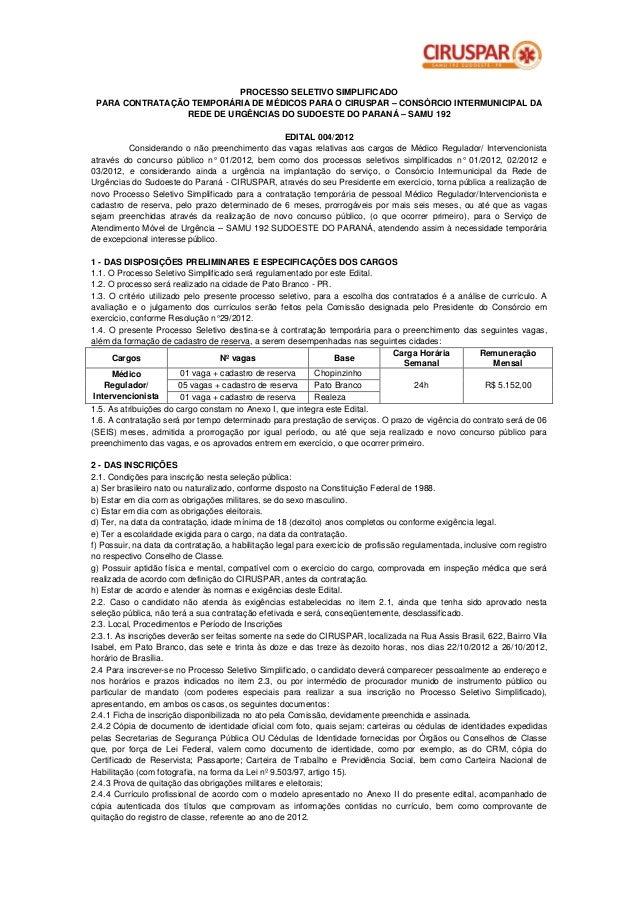 PROCESSO SELETIVO SIMPLIFICADO PARA CONTRATAÇÃO TEMPORÁRIA DE MÉDICOS PARA O CIRUSPAR – CONSÓRCIO INTERMUNICIPAL DA       ...