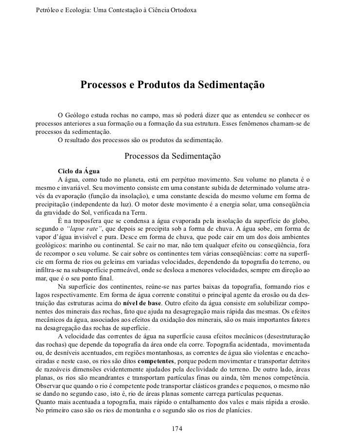 Petróleo e Ecologia: Uma Contestação àCiênciaOrtodoxa                Processos e Produtos da Sedimentação       O Geólo...