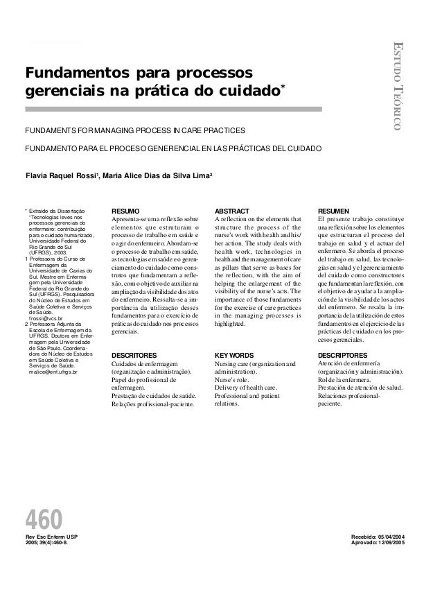 Rev Esc Enferm USP 2005; 39(4):460-8. 460 Flavia Raquel Rossi Maria Alice Dias da Silva FUNDAMENTS FOR MANAGING PROCESS IN...