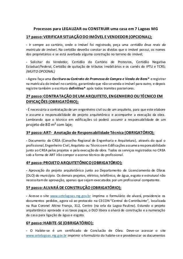 Processos para LEGALIZAR ou CONSTRUIR uma casa em 7 Lagoas MG 1º passo:VERIFICAR SITUAÇÃO DO IMÓVEL E VENDEDOR (OPCIONAL);...