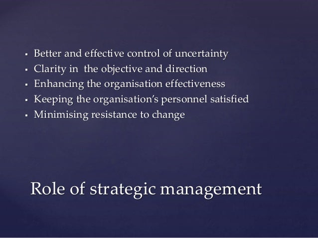 process  u0026 role of strategic management