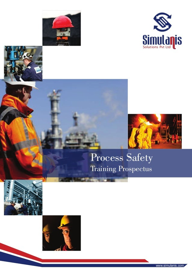 Solutions Pvt Ltd Process Safety Training Prospectus www.simulanis.com