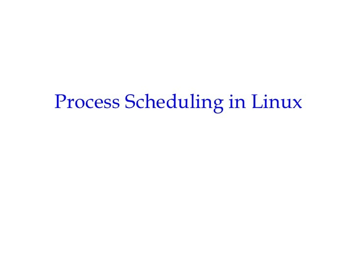 Process Scheduling in Linux