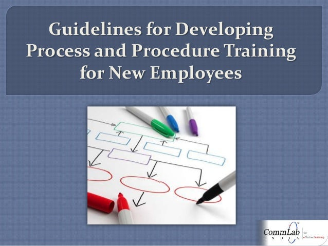 Guidelines for Developing Process and Procedure Training for New Employees