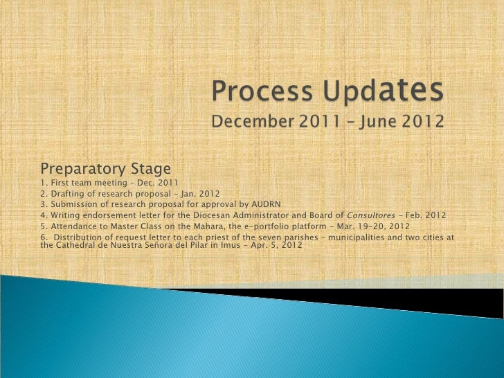 Preparatory Stage1. First team meeting – Dec. 20112. Drafting of research proposal - Jan. 20123. Submission of research pr...