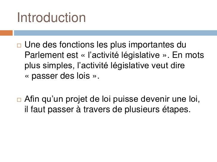 Processus legislatif Slide 2