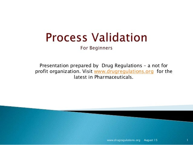 www.drugragulations.org 1 Presentation prepared by Drug Regulations – a not for profit organization. Visit www.drugregulat...