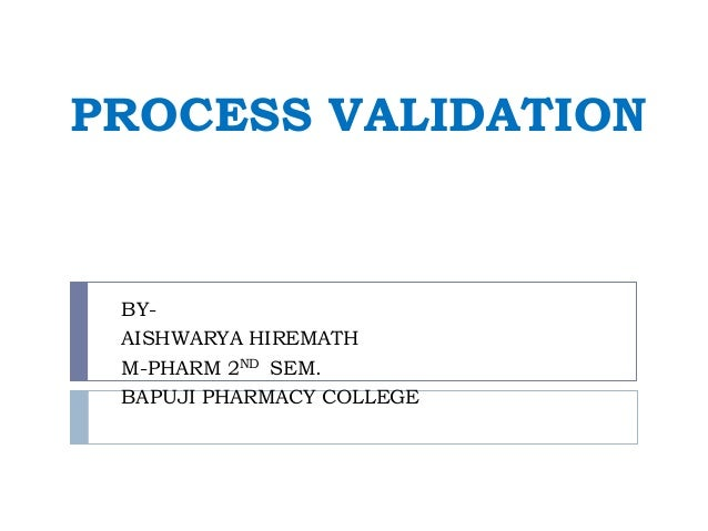 Process Validation Ppt