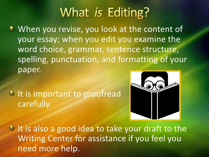 revising your essay Editing & revising paragraphs | time4writingmany questions require you to understand the essay as a whole the tips and practice questions here will arm you with the expertise to tackle this section on.