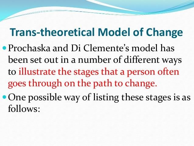 Prochaska model to bring change in