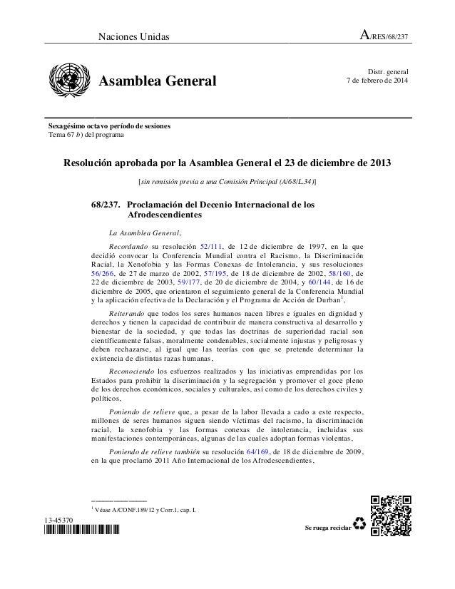 Naciones Unidas A/RES/68/237 Asamblea General Distr. general 7 de febrero de 2014 Sexagésimo octavo período de sesiones Te...
