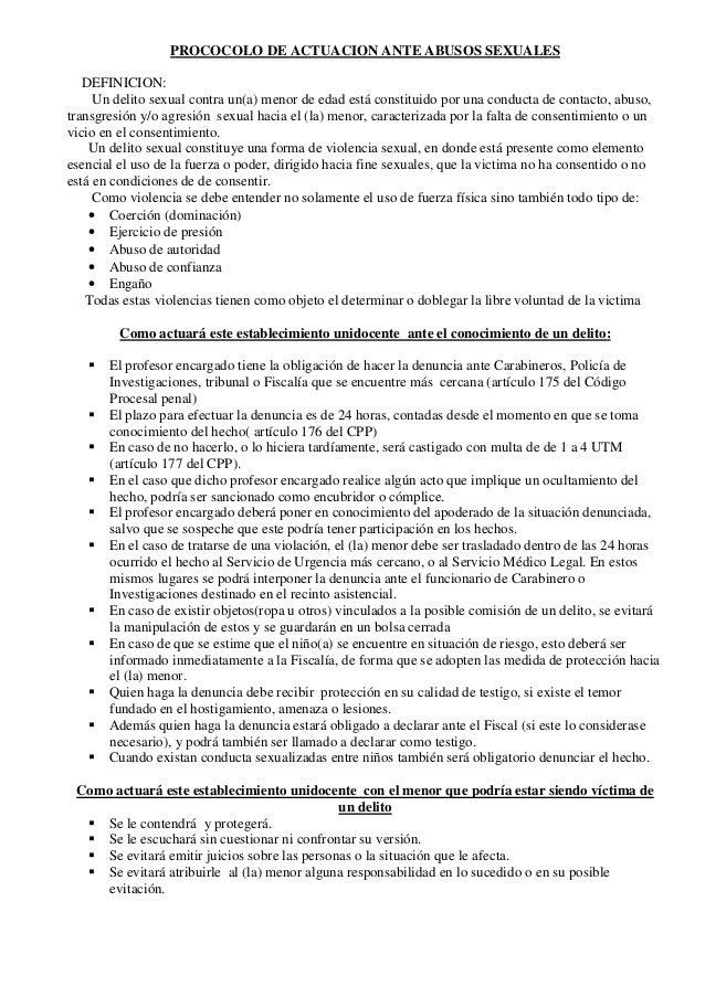 PROCOCOLO DE ACTUACION ANTE ABUSOS SEXUALESDEFINICION:Un delito sexual contra un(a) menor de edad está constituido por una...