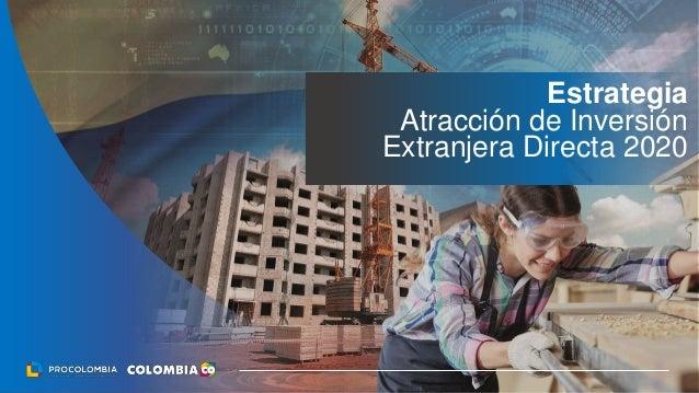 Estrategia Atracción de Inversión Extranjera Directa 2020