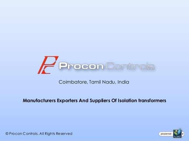 Coimbatore, Tamil Nadu, India         Manufacturers Exporters And Suppliers Of Isolation transformers© Procon Controls. Al...