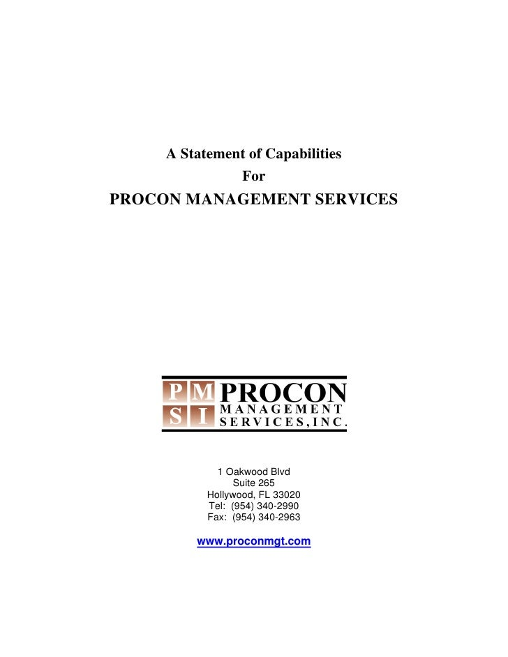 A Statement of Capabilities                For PROCON MANAGEMENT SERVICES                  1 Oakwood Blvd                 ...