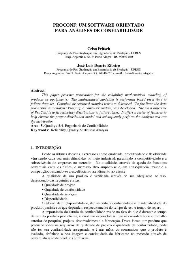 PROCONF: UM SOFTWARE ORIENTADO PARA ANÁLISES DE CONFIABILIDADE Celso Fritsch Programa de Pós-Graduação em Engenharia de Pr...