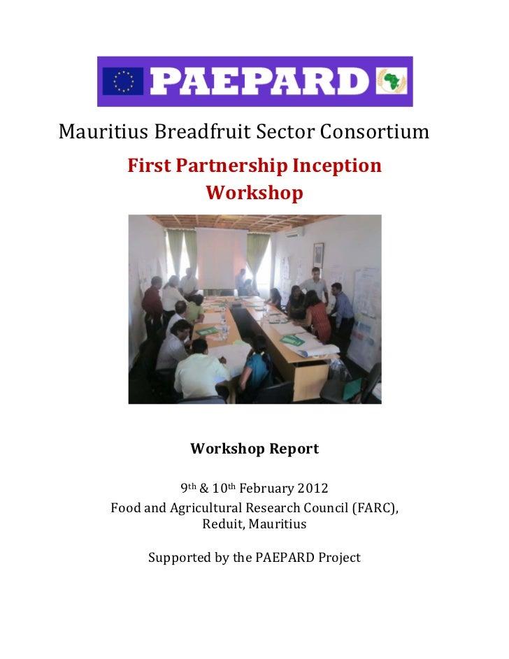 MauritiusBreadfruitSectorConsortium            FirstPartnershipInception                     Workshop           ...