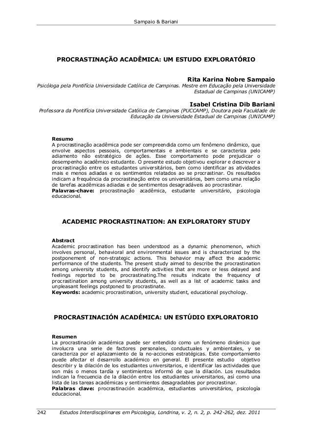 Sampaio & Bariani 242 Estudos Interdisciplinares em Psicologia, Londrina, v. 2, n. 2, p. 242-262, dez. 2011 PROCRASTINAÇÃO...