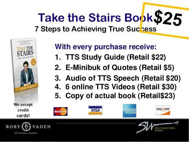 Take the Stairs Book 7 Steps to Achieving True Success With every purchase receive: 1. TTS Study Guide (Retail $22) 2. E-M...