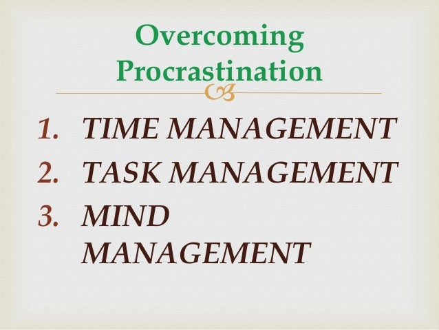 procrastination and time management skills Top tips for time management habits these time strategies will  the procrastinator's guide to transforming your time management skills may 11, 2018 blog.