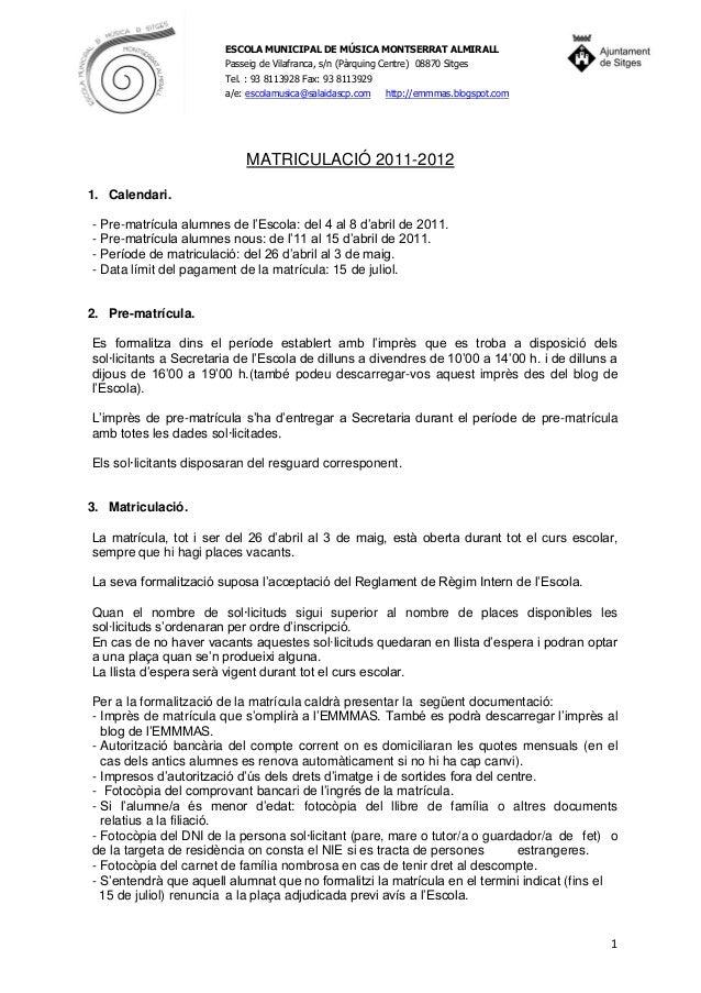 ESCOLA MUNICIPAL DE MÚSICA MONTSERRAT ALMIRALL Passeig de Vilafranca, s/n (Pàrquing Centre) 08870 Sitges Tel. : 93 8113928...