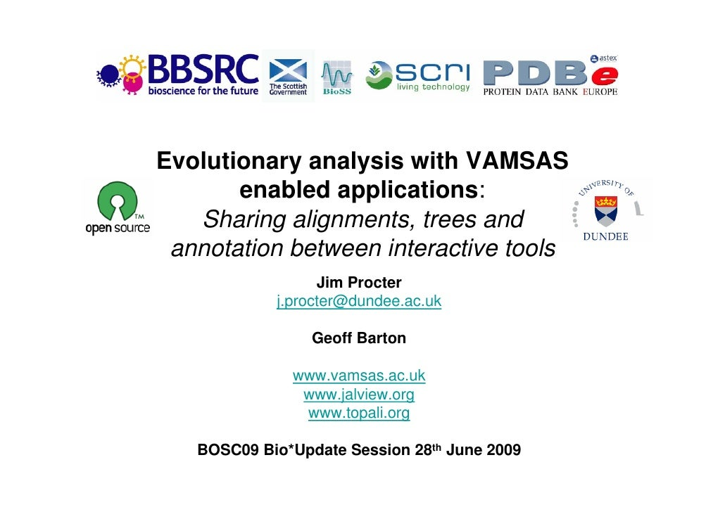 Evolutionary analysis with VAMSAS        enabled applications:    Sharing alignments, trees and  annotation between intera...