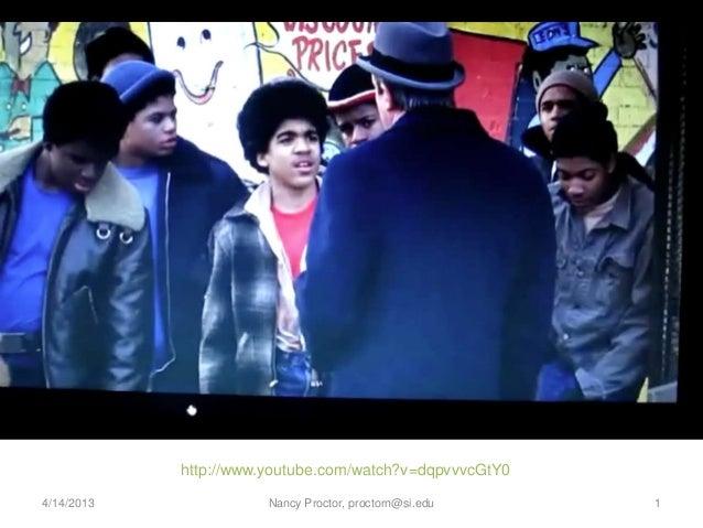 http://www.youtube.com/watch?v=dqpvvvcGtY04/14/2013              Nancy Proctor, proctorn@si.edu    1